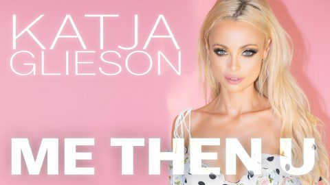 Katja Glieson – Me Then U – Official Lyric Video
